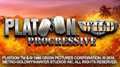 Platoon Wild Progressive